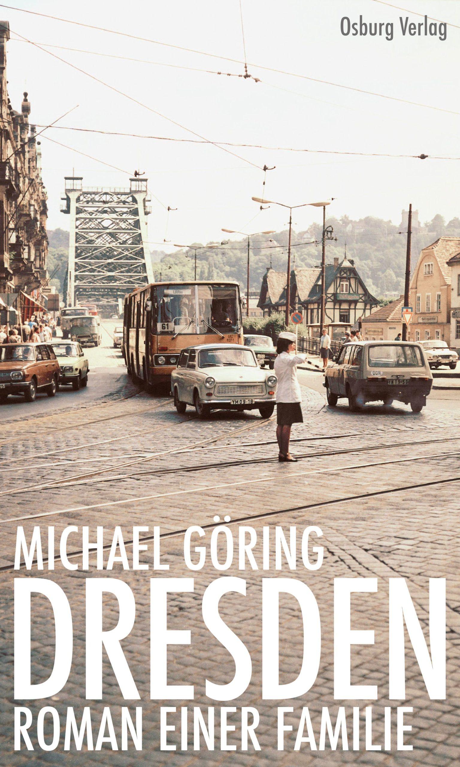 """Virtuelle Lesung: Michael Göring liest aus seinem neuen Roman """"Dresden – Roman einer Familie"""""""